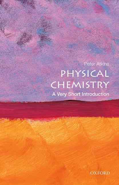 Physical Chemistry By Atkins, Peter